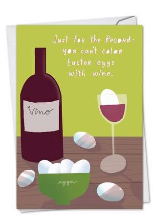 Humorous Easter Printed Card by Stanley Makowski from NobleWorksCards.com - Color Eggs With Wine