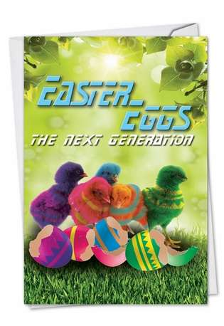 Funny Easter Paper Greeting Card from NobleWorksCards.com - Easter Eggs The Next Generation