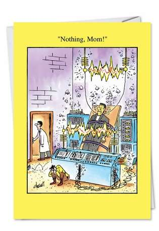Hysterical Mother's Day Printed Card by Tom Cheney from NobleWorksCards.com - Nothing Mom