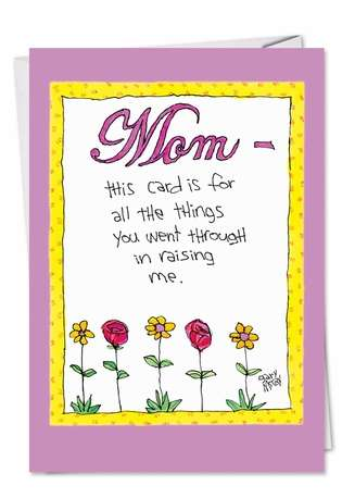 Hysterical Mother's Day Paper Card by Gary McCoy from NobleWorksCards.com - Mom Went Thru