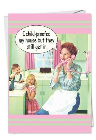 Child Proof House Mother S Day Funny Greeting Card
