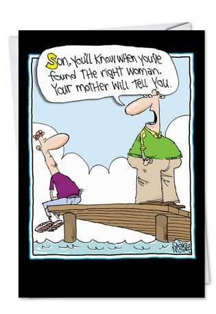Humorous Father's Day Greeting Card by Gary McCoy from NobleWorksCards.com - Found Right Woman