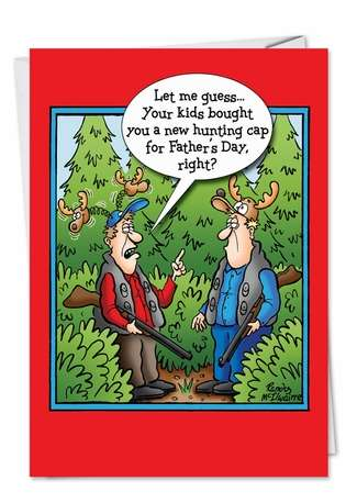 Funny Father's Day Paper Greeting Card by Randall McIlwaine from NobleWorksCards.com - Hunting Cap