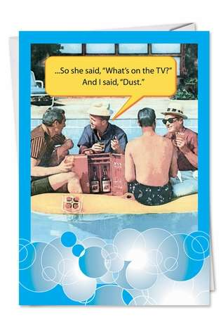 Funny Father's Day Paper Greeting Card from NobleWorksCards.com - I Said Dust