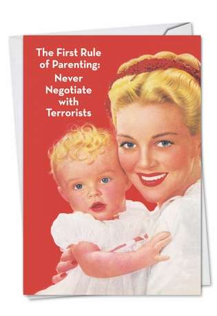 First Rule of Parenting: Funny Mother's Day Printed Greeting Card