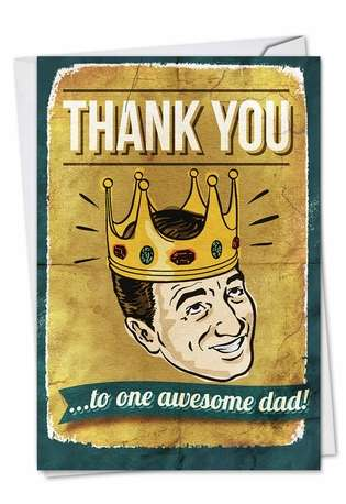 Hysterical Father's Day Greeting Card from NobleWorksCards.com - Awesome Dad
