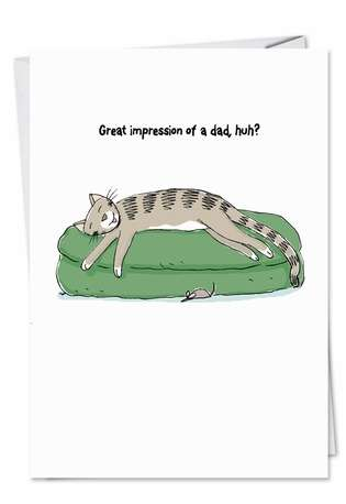 Humorous Father's Day Paper Greeting Card by Scott Nickel from NobleWorksCards.com - Impression Of Dad
