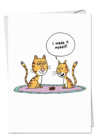 Humorous Mother's Day Greeting Card by Scott Nickel from NobleWorksCards.com - Made It Myself