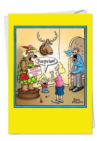 Humorous Mother's Day Paper Card by Randall McIlwaine from NobleWorksCards.com - Surprise