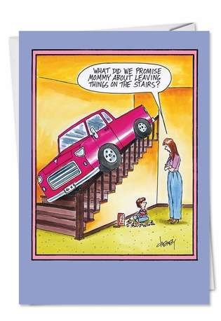 Funny Mother's Day Greeting Card by Tom Cheney from NobleWorksCards.com - Leaving Things on Stairs