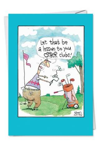 Funny Father's Day Paper Card by Glenn McCoy from NobleWorksCards.com - Other Clubs