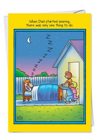 Hysterical Blank Paper Card by Stan Eales from NobleWorksCards.com - Dad Snoring