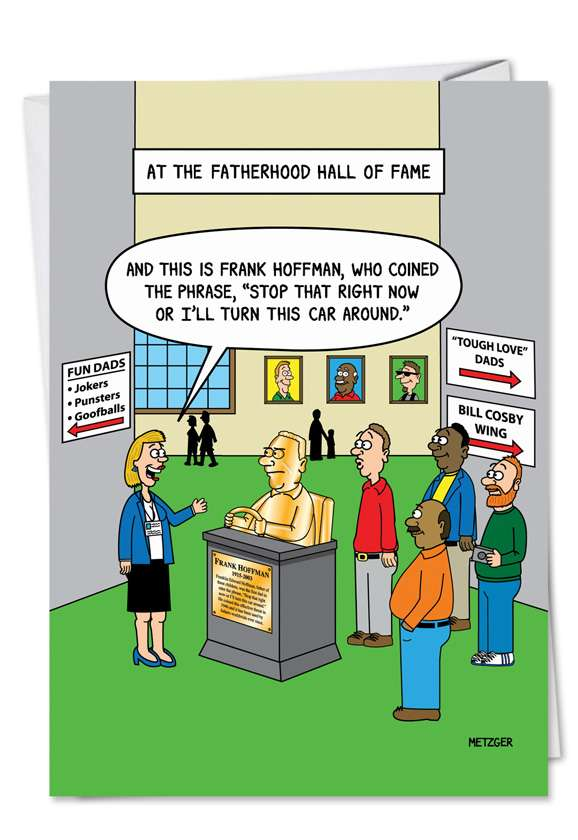 Hysterical Father's Day Printed Greeting Card by Scott Metzger from NobleWorksCards.com - Hall of Fame