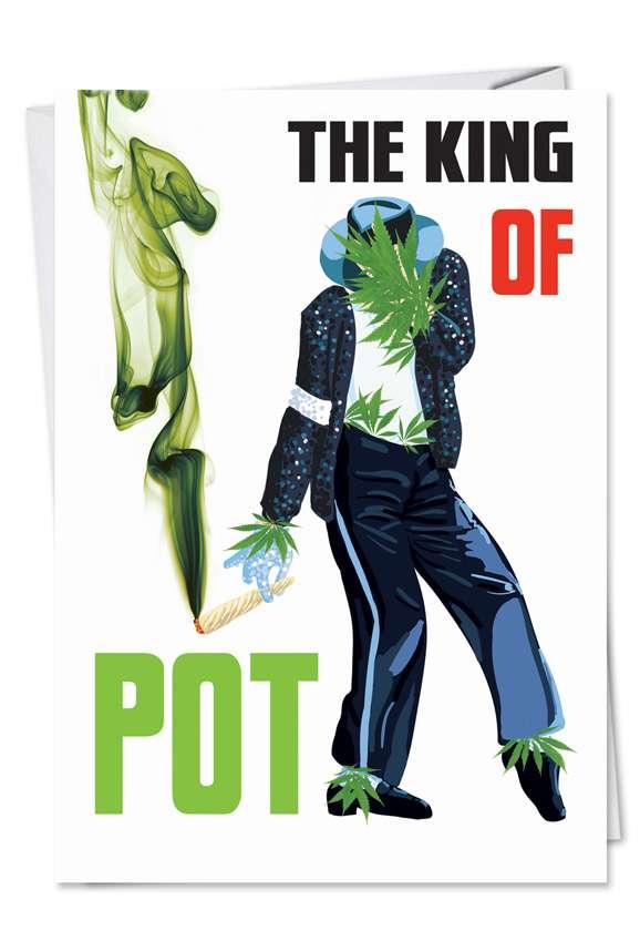 King of Pot: Humorous Birthday Printed Card