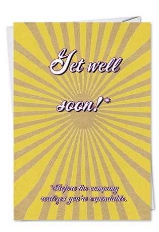 Hilarious Get Well Printed Greeting Card from NobleWorksCards.com - Get Well