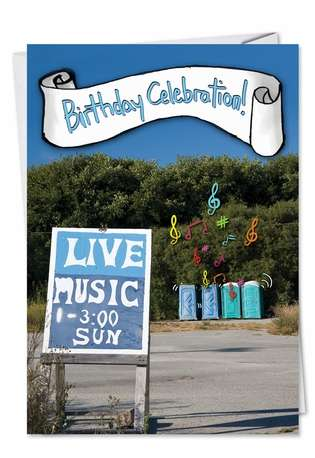 Hilarious Birthday Greeting Card from NobleWorksCards.com - Live Music
