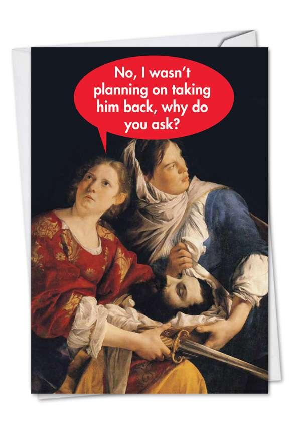 Humorous Blank Printed Greeting Card from NobleWorksCards.com - Final Divorce