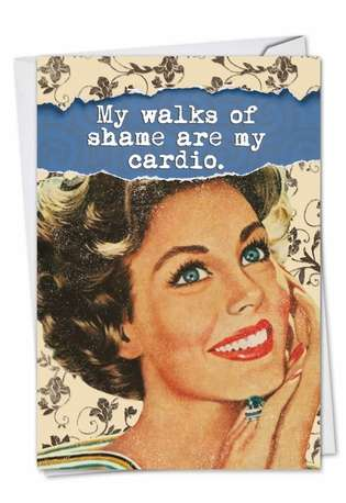 Humorous Blank Paper Greeting Card from NobleWorksCards.com - Walk of Shame