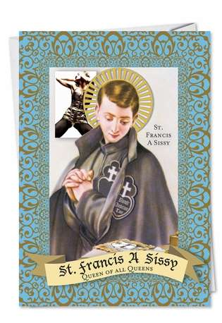 Francis a Sissy: Humorous Birthday Paper Greeting Card