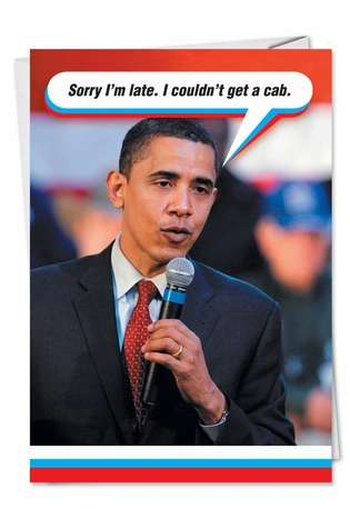 Humorous Birthday Printed Card from NobleWorksCards.com - Obama Cab