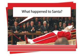 Funny Birthday Paper Greeting Card from NobleWorksCards.com - What Happened To Santa
