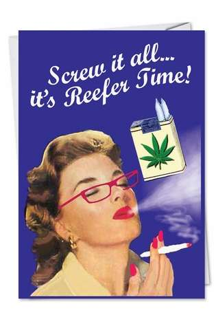 Humorous Birthday Printed Greeting Card by Ephemera from NobleWorksCards.com - Reefer Time
