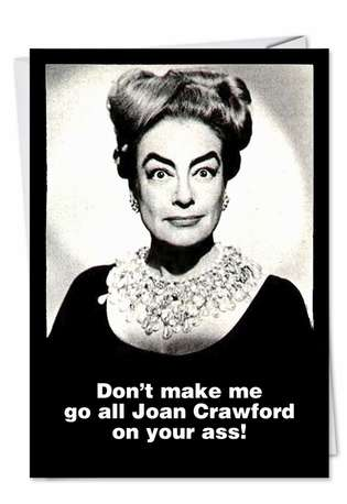 Funny Birthday Paper Card by Ephemera from NobleWorksCards.com - Joan Crawford