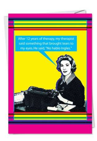 Hilarious Birthday Paper Greeting Card from NobleWorksCards.com - No Hablo