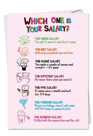 Hysterical Birthday Paper Card from NobleWorksCards.com - Salary