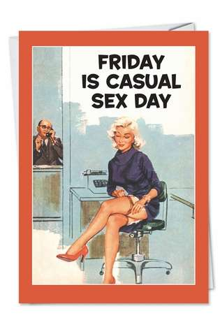 Hysterical Blank Paper Greeting Card by Ephemera from NobleWorksCards.com - Casual Sex Day