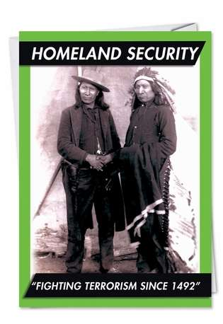 Humorous Birthday Paper Card from NobleWorksCards.com - Homeland Security