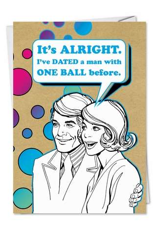 Humorous Birthday Printed Card from NobleWorksCards.com - One Ball