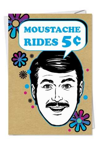 Hilarious Birthday Paper Card from NobleWorksCards.com - Mustache Man