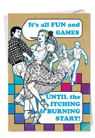 Hysterical Birthday Greeting Card from NobleWorksCards.com - Fun and Games