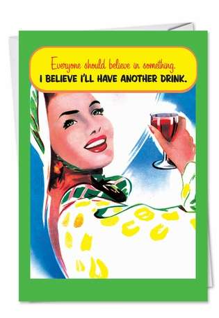 Funny Birthday Paper Card from NobleWorksCards.com - Another Drink