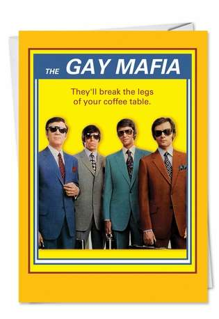 Humorous Birthday Printed Card from NobleWorksCards.com - Gay Mafia