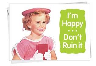 Funny Birthday Printed Greeting Card by Ephemera from NobleWorksCards.com - Don't Ruin It