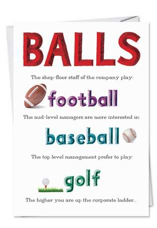 Humorous Birthday Paper Card from NobleWorksCards.com - Small Balls
