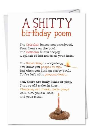 Funny Birthday Paper Greeting Card from NobleWorksCards.com - Shitty Poem