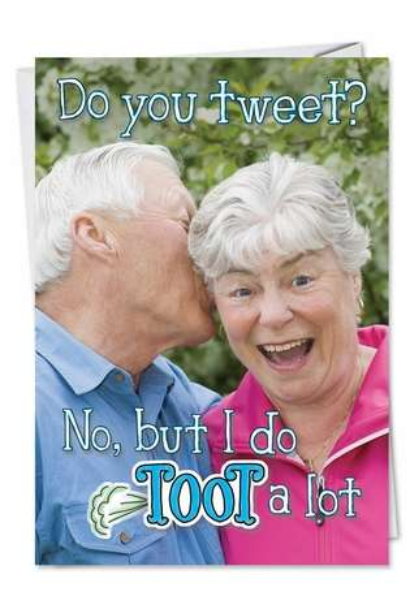 Humorous Birthday Paper Greeting Card from NobleWorksCards.com - Tweet Toot