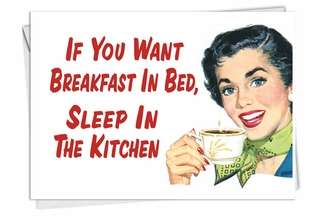 Hilarious Birthday Greeting Card by Ephemera from NobleWorksCards.com - Breakfast In Bed