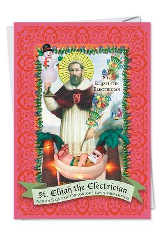 Hysterical Christmas Printed Greeting Card from NobleWorksCards.com - St. Elijah the Electrician