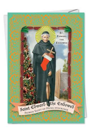 Funny Christmas Paper Card from NobleWorksCards.com - St. Edward the Endowed