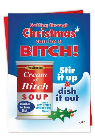 Funny Christmas Paper Greeting Card by Sara Bonde from NobleWorksCards.com - Cream of Bitch