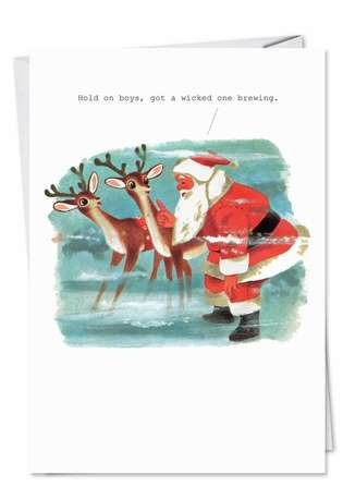 Funny Christmas Printed Greeting Card by SuperIndusatrialLove from NobleWorksCards.com - Wicked One Brewing