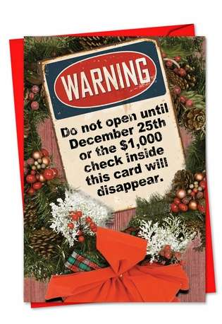 Funny Christmas Paper Greeting Card by Nick Barelli from NobleWorksCards.com - Do Not Open