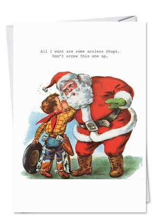 Humorous Christmas Paper Card by SuperIndusatrialLove from NobleWorksCards.com - Assless Chaps