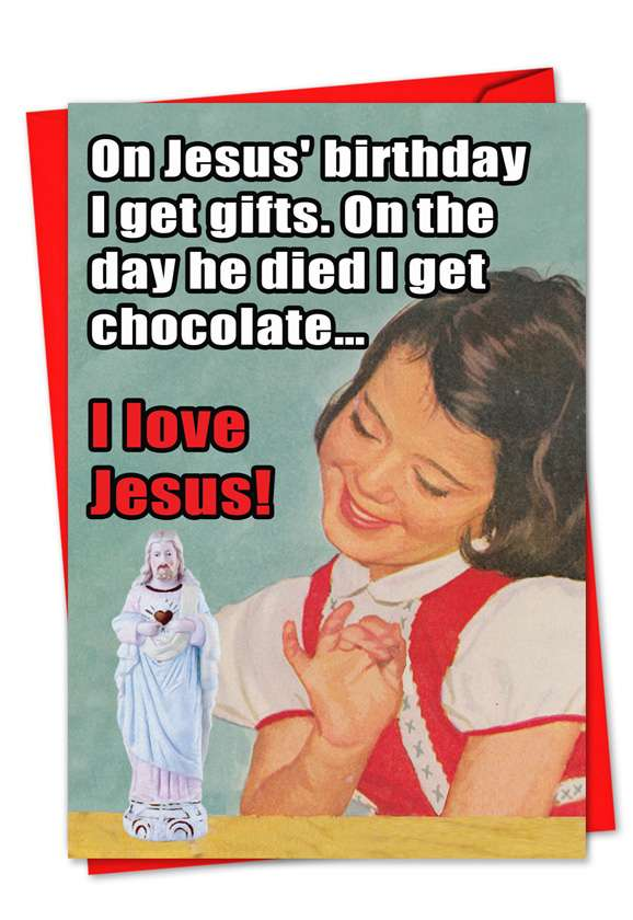 Hysterical Christmas Greeting Card from NobleWorksCards.com - I Love Jesus