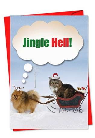 Hilarious Christmas Paper Greeting Card from NobleWorksCards.com - Jingle Hell