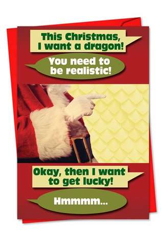Want A Dragon: Hilarious Christmas Paper Greeting Card